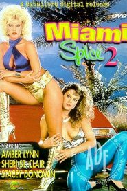 Miami Spice 2 Sex Full Movie