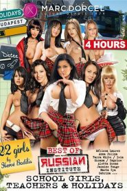 Best Of Russian Institute: School Girls, Teachers & Holidays Sex Full Movie