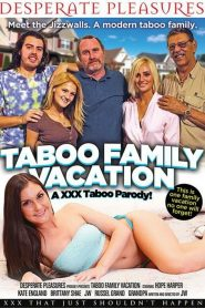 Taboo Family Vacation An XXX Taboo Parody Sex Full Movie