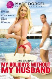 My Holidays Without My Husband Sex Full Movie