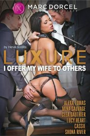 Luxure: I Offer My Wife to Others Sex Full Movie