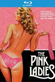 The Pink Ladies Sex Full Movie