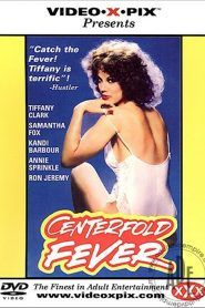 Centerfold Fever Video X Pix Sex Full Movie
