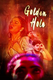 Golden Hole (2020) KooKu Hindi Season 1 Complete