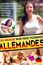 On bande sur nos voisines allemandes Sex Full Movie