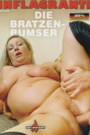Die Bratzen-Bumser Sex Full Movie