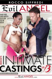 Rocco's Intimate Castings #13 Sex Full Movie