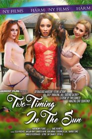 Two-Timing In The Sun Sex Full Movie