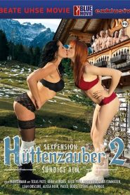 Sexhotel Huttenzauber 2 Sex Full Movie