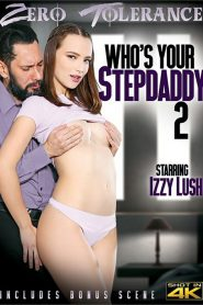 Who's Your Stepdaddy 2 Sex Full Movie