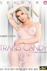 Trans Candy Sex Full Movie