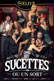 Des sucettes ou un sort Sex Full Movie