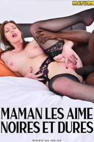 Maman les aime noires et dures Sex Full Movie
