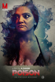 Poison (2020) MPrime Hindi UNRATED Short Film