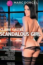 Claire Castel: Scandalous Girl Sex Full Movie