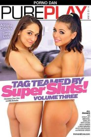 Tag Teamed By Super Sluts! 3 Sex Full Movie
