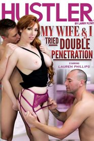 My Wife & I Tried Double Penetration Sex Full Movie