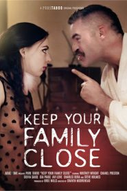 Keep Your Family Close Sex Full Movie