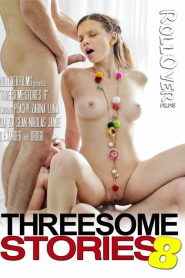 Threesome Stories 8 Sex Full Movie