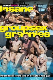 Insane Groupsex Grannies Sex Full Movie