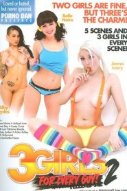 3 Girls For Every Guy! 2 Sex Full Movie