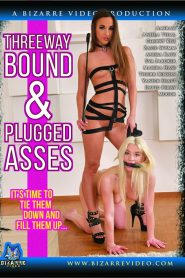 Threeway Bound & Plugged Asses Sex Full Movie