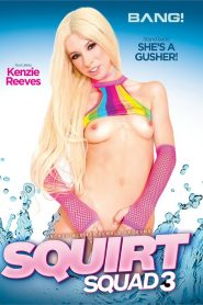 Squirt Squad Vol. 3 Sex Full Movie