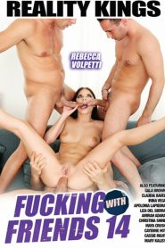 Fucking With Friends 14 Sex Full Movie