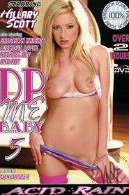DP Me, Baby 5 Sex Full Movies