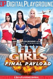 Fly Girls: Final Payload Sex Full Movies