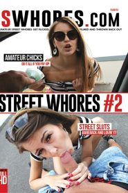 Street Whores #2 Sex Full Movies