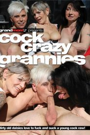 Cock Crazy Grannies Sex Full Movies