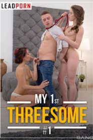 My 1st Threesome 1 Sex Full Movies