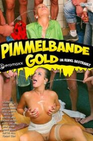 Pimmelbande Gold Sex Full Movies
