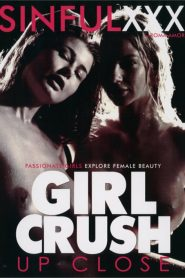 Girl Crush Up Close Sex Full Movies