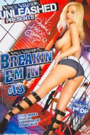 Breakin' 'Em In 13 Sex Full Movies
