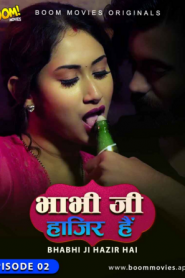 18+ Bhabhiji Hajir Hai 2021 S01E02 Hindi BoomMovies Originals Web Series