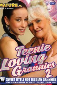Teenie Loving Grannies 2 Sex Full Movies