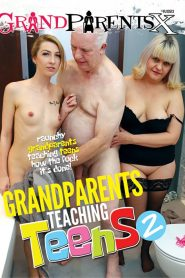 Grandparents Teaching Teens 2 Sex Full Movies
